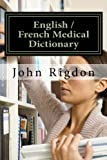 English / French Medical Dictionary...