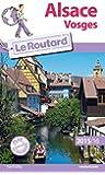 Guide du Routard Alsace, Vosges 2015/2016