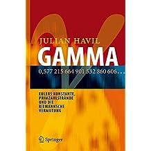 GAMMA: Eulers Konstante, Primzahlstrände und die Riemannsche Vermutung: Eulers Konstante, Primzahlstrande Und Die Riemannsche Vermutung