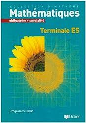 Dimathème Terminale ES obligatoire et spécialité (livre)