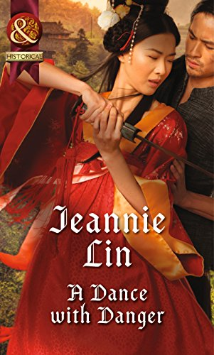 A Dance with Danger (Rebels and Lovers, Book 2)