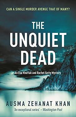 The Unquiet Dead (Detective Esa Khattak and Rachel Getty Mysteries Book 1) (English Edition)