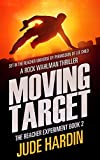 Moving Target: The Reacher Experiment Book 2 (The Jack Reacher Experiment)