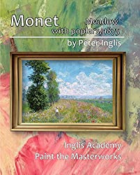 Monet: Meadow with Poplars, 1875 (Paint the Masterworks) (English Edition)
