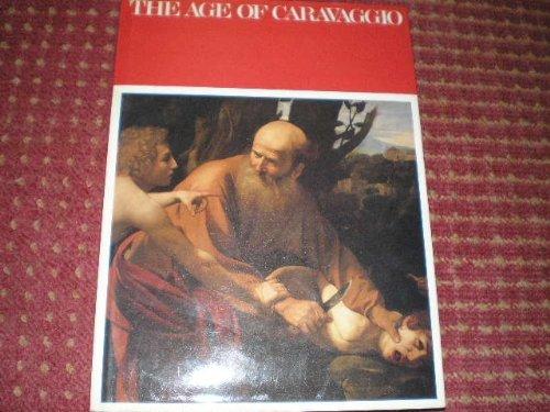 The Age of Caravaggio, 1590-1610 by Mina Gregori