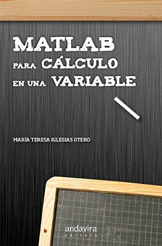MATLAB para cálculo de una variable por María Teresa Iglesias Otero