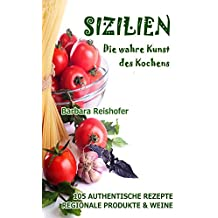 SIZILIEN - Die wahre Kunst des Kochens (italianissimo)