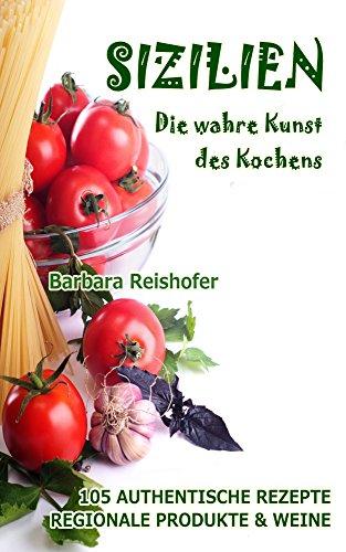 Buchseite und Rezensionen zu 'SIZILIEN - Die wahre Kunst des Kochens (italianissimo)' von Barbara Reishofer