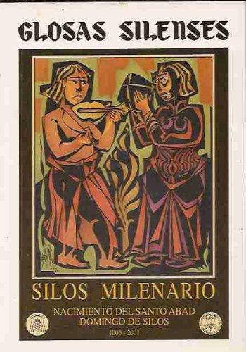 Portada del libro GLOSAS SILENSES. AÑO XII. NUMERO 1: SILOS MILENARIO. NACIMIENTO DEL SANTO ABAD DOMINGO DE SILOS 1000-2001