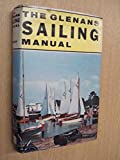 The Glenans Sailing Manual by A J L Hughes (translated by)
