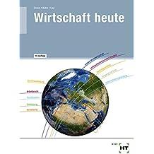 Wirtschaft heute: Lehrbuch