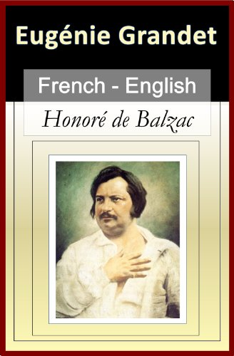 Livre gratuits Eugenie Grandet - Vol 1 (of 2) [French & English Bilingual Edition] - Paragraph-by-Paragraph Translation pdf, epub