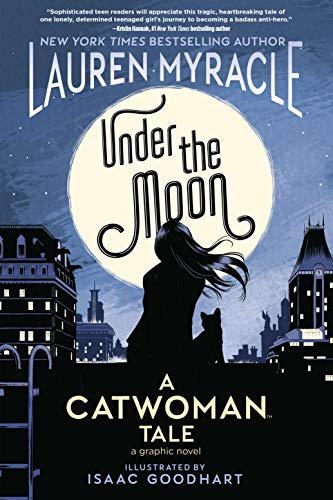 Under the Moon: A Catwoman Tale (English Edition)