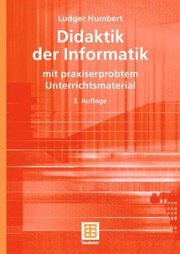 Didaktik der Informatik (XLeitfäden der Informatik)