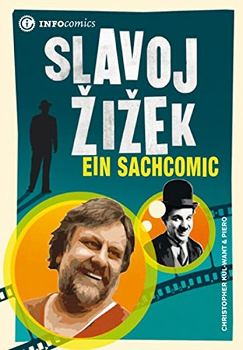 Slavoj Žižek: Ein Sachcomic (Infocomics)