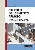 Calcolo del cemento armato. NTC2018, EC2, EC8