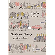 Madame Bovary of the Suburbs (English Edition)