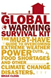 Best Guide Survival Kits - The Global Warming Survival Kit: The Must-have Guide Review