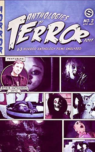 Anthologies of Terror 2017: 63 Horror Anthology Films Analyzed (English Edition)