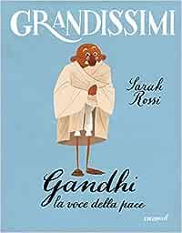 gandhi, la voce della pace