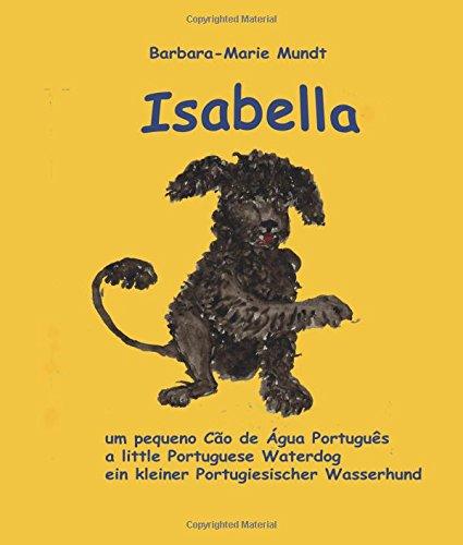 Isabella - um pequeno Cao de Agua Portugues - a little Portuguese...