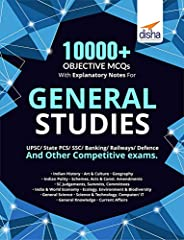 10000+ Objective MCQs with Explanatory Notes for General Studies UPSC/ State PCS/ SSC/ Banking/ Railways/ Defence 2nd Editio