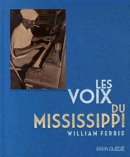 Les Voix du Mississippi (1DVD + 1 CD audio)