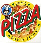 Sam's Pizza by David Pelham (1996-10-01)