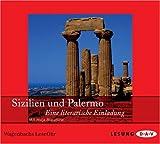 Sizilien und Palermo: Eine literarische Einladung. Lesung