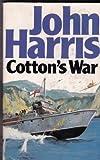 Cotton's War - A Novel of the Agean Campaign 1941