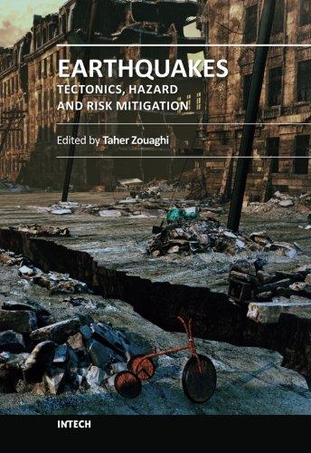 Earthquakes - Tectonics, Hazard and Risk Mitigation