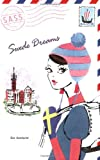 Swede Dreams (S.A.S.S.: Students Across the Seven Seas)