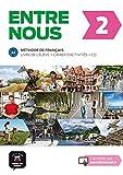 Entre Nous: Livre De L'eleve + Cahier D'activites + CD 2 (A2)