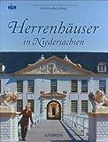 Herrenhäuser in Niedersachsen