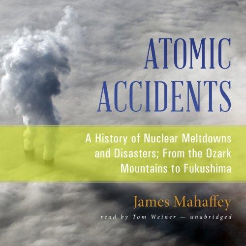 Atomic Accidents  Audiolibri