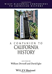 A Companion to California History (Wiley Blackwell Companions to American History)