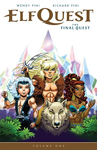Elfquest: The Final Quest Volume 1: The Final Quest