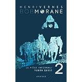 BOB MORANE : LE PIEGE INFERNAL/2: YUKON QUEST (French Edition)