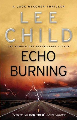 Echo Burning: (Jack Reacher 5) by Lee Child (6-Jan-2011) Paperback