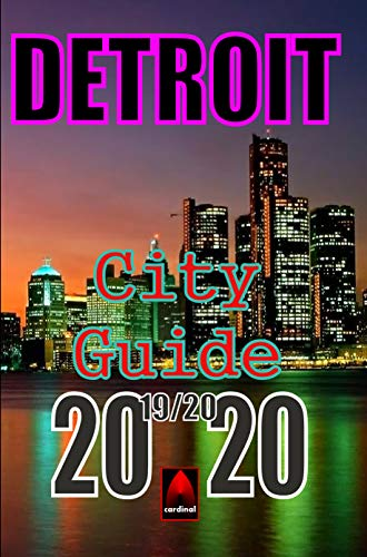 Detroit City Guide 2019-2020 (English Edition)