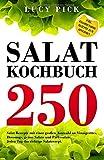 Salat Kochbuch: 250 Salat Rezepte