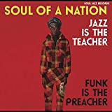 Soul of a Nation 2 (1969-1975) Jazz Is The Teacher, Funk Is The Preacher! Afro-Centric Jazz, Street Funk and the Roots of Rap in the Black Power Era