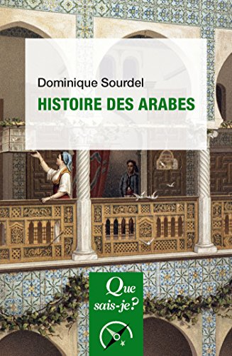 Histoire des Arabes:  Que sais-je ?  n 1627