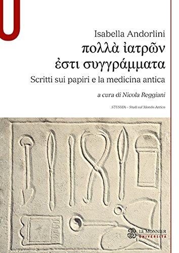 Scritti sui papiri e la medicina antica
