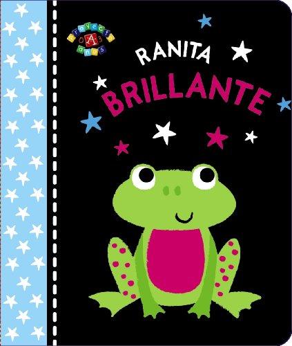 Ranita brillante / Baby Shine