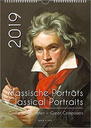Komponisten-Kalender / Musik-Kalender 2019, DIN-A3: Klassische Porträts - Classical Portraits