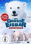 Das große Eisbär Abenteuer - Kleiner...