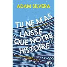 Tu ne m'as laissé que notre histoire (French Edition)