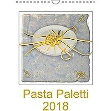 Pasta Paletti (Wandkalender 2018 DIN A4 hoch): Pastaspezialitäten für Kenner (Monatskalender, 14 Seiten ) (CALVENDO Lifestyle) [Kalender] [Apr 01, 2017] Steenblock, Ewald