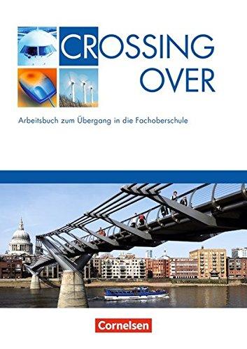 Focus on Success. Workbook. Crossing Over. Arbeitsbuch zum Übergang in die Fachoberschule